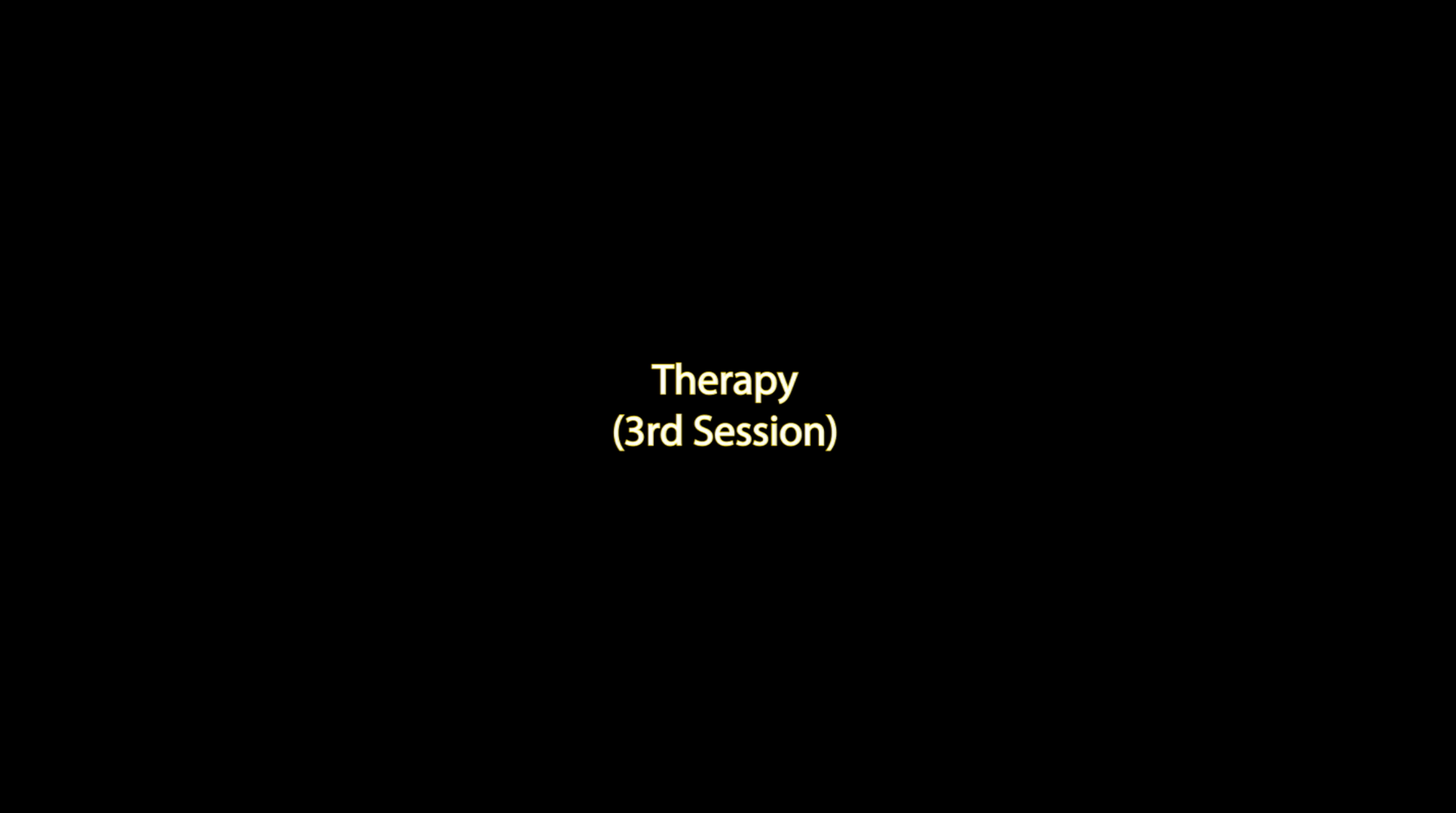 Therapy (3rd session)