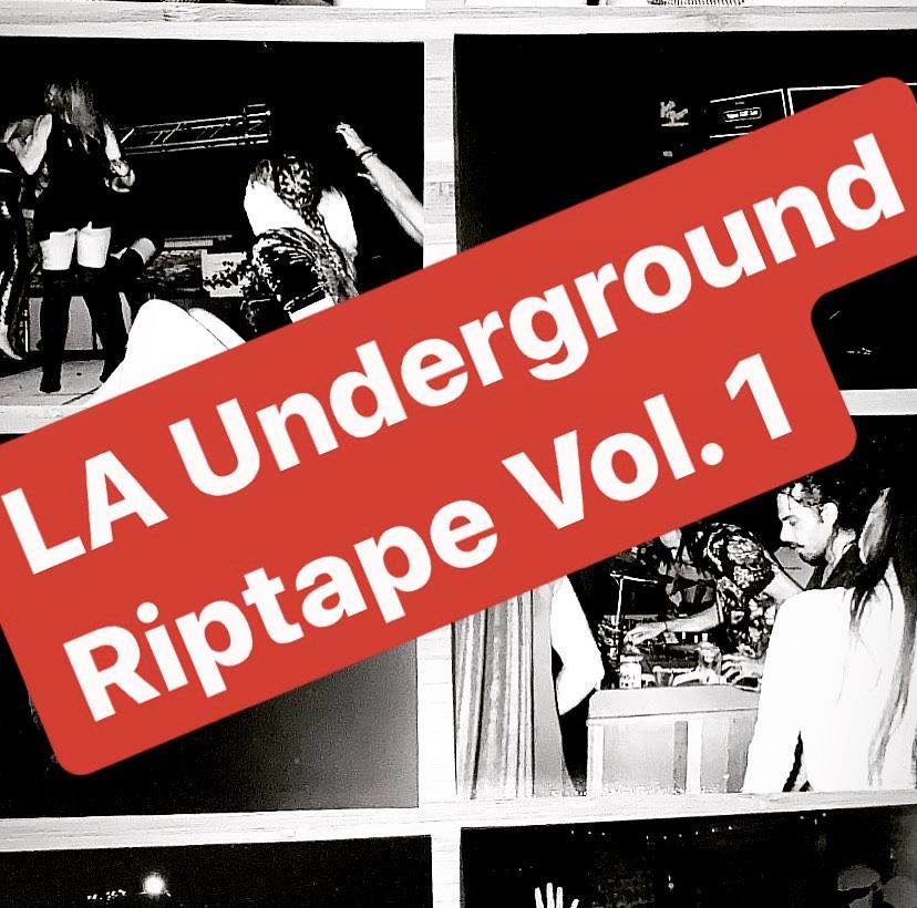 LA Underground Riptape Vol. 1 Cover Art