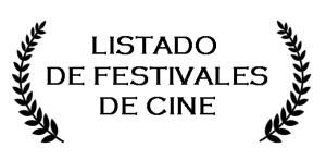 Festivales de Cine para enviar tus proyectos