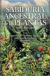 sabiduria ancestral de las plantas