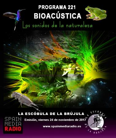 PROGRAMA 221: BIOACÚSTICA, LOS SONIDOS DE LA NATURALEZA.