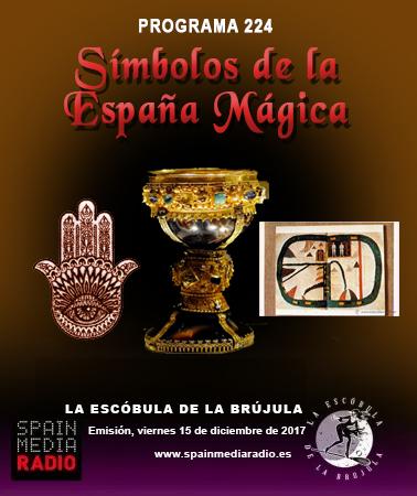 PROGRAMA 224: SÍMBOLOS DE LA ESPAÑA MÁGICA