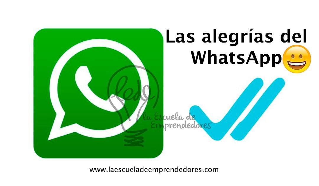 Las alegrías del WhatsApp