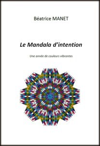Le Mandala d'intention Beatrice MANET