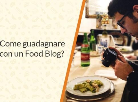 come guadagnare con un food blog