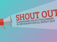 guadagnare soldi e followers su instagram con gli shout out