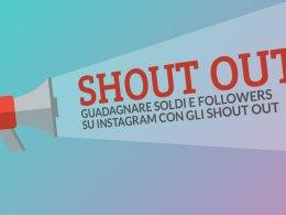 guadagnare soldi e followers su instagram con gli shout out