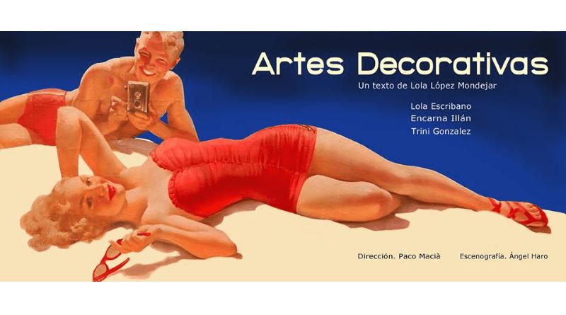 """""""Artes decorativas"""", una obra teatral de Lola López Mondejar"""
