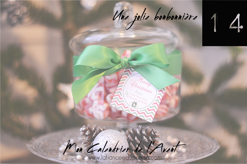 Candy bar Sweet bonbonniere noel My Candy Party - calendrier de l'Avent blogueuse - La Fiancee du Panda blog mariage