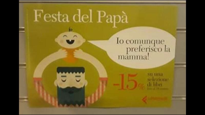Feltrinelli Parma: l'inspiegabile e oltraggioso banner della libreria alla festa del papà.