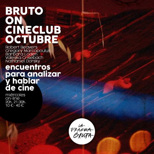 BRUTO ON-CINECLUB OCTUBRE 21