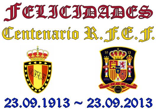 centenario RFEF