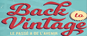 Le salon Back to Vintage le 17 et 18 mars 2018