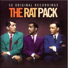 Dean Martin, Sammy Davis Jr, Frank Sinatra : The Rat Pack