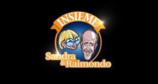 Insieme Sandra e Raimondo