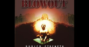 Blowout - Buried Strength