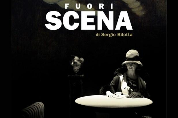 Fuori Scena di Sergio Bilotta