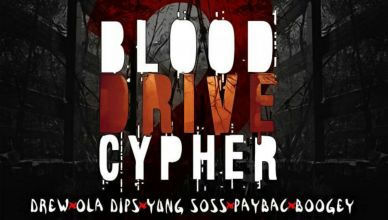 Drew, Oladips, Boogey, Yung Soss & Paybac - Blood Drive Cypher