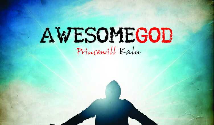 Princewill Kalu - Awesome God