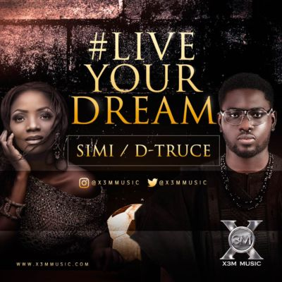 Simi & D-Truce - Live Your Dream