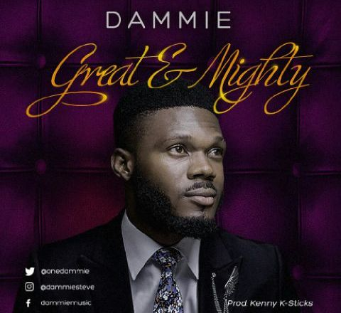 Dammie - Great & Mighty