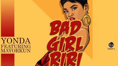 Yonda – Bad Girl Riri Ft. Mayorkun