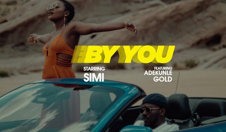 DOWNLOAD VIDEO: Simi - By You Ft  Adekunle Gold