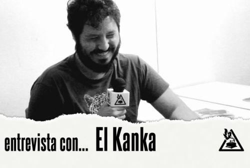Entrevista con El Kanka