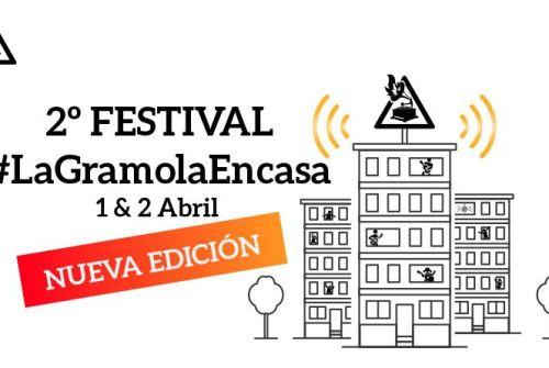 2º Festival #LaGramolaenCasa