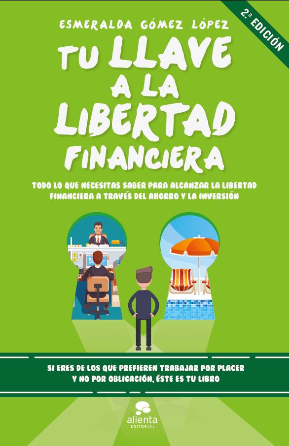 Tu llave a la libertad financiera 2 edición
