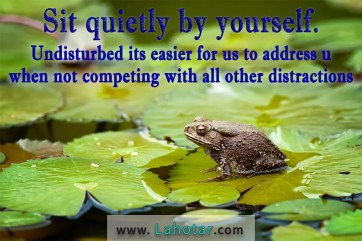 Sit quietly by yourself…