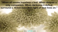 When all seems hopeless n lost…