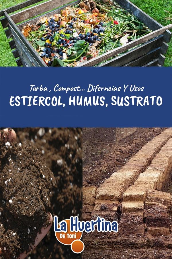 Diferencias Entre Estiércol , humus , sustrato , turba y compost