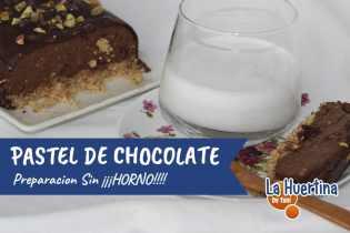 Pastel de Chocolate sin Horno