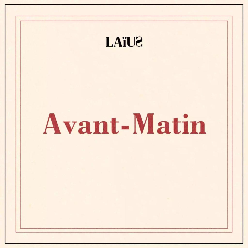 """Pochette de l'album """"Avant-Matin de Laïus"""