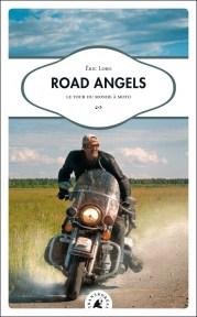 Road Angels, Tour du monde en Harley-Davidson par Eric Lobo