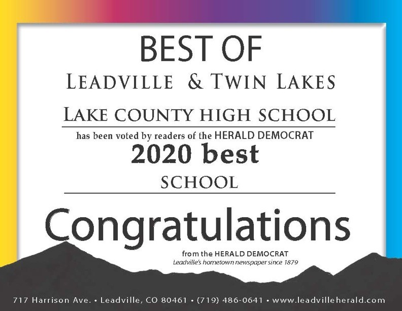 Congratulations LCHS, Mr. Jump, and Mr. McFee, Leadville and Twin Lakes BEST . . .