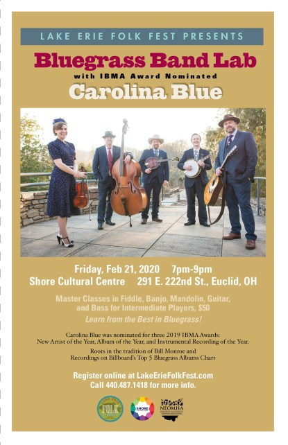 Flyer for Bluegrass Band Lab, 7:30pm Friday Feb 21, master classes in banjo, guitar, mandolin, bass and fiddle taught by award-winning Bluegrass band Carolina Blue.