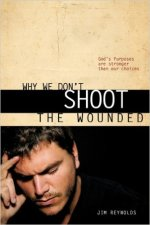 Why We Don't Shoot the Wounded, 2010