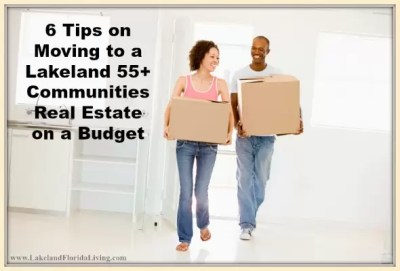 6 Tips on Moving to a Lakeland 55+ Communities Real Estate ...