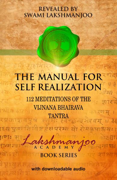 Manual for Self Realization, Vijnana Bhairava Swami Lakshmanjoo