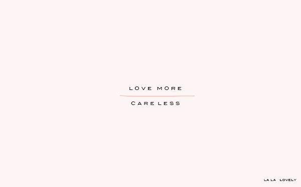 love more desktop  via la la lovely