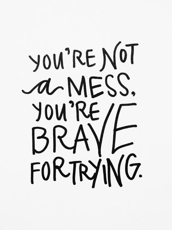 Brave for Trying Quote