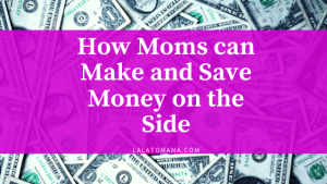 Make and Save Money