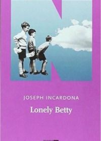 RECENSIONE: Lonely Betty (Joseph Incardona)