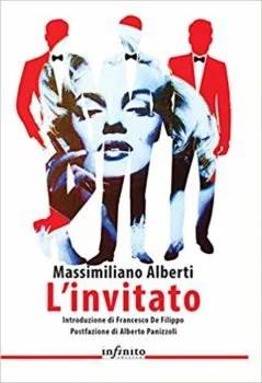 L'invitato - Massimo Alberti - Infinito edizioni
