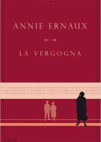 RECENSIONE: La vergogna (Annie Ernaux)