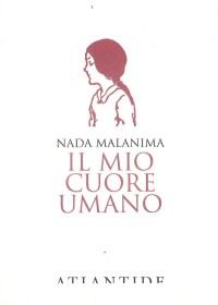 RECENSIONE: Il mio cuore umano (Nada Malanima)