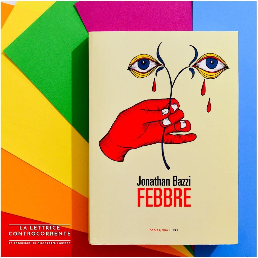 RECENSIONE: Febbre (Jonathan Bazzi)