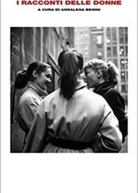 RECENSIONE: I racconti delle donne (Annalena Benini)